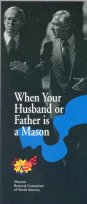 When Your Husband or Father is a Mason